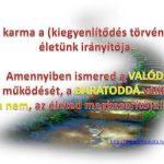 karma 150x150 - A karma 12 törvénye - így működik, használd jól az életedben ezeket a törvényeket