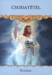 Csodatétel2 210x300 - Angyali üzeneted szerda éjszakára – Csodatétel! Krisztus veled van, s rövidesen csodát tesz azzal a helyzettel kapcsolatban, amelyre rákérdeztél!