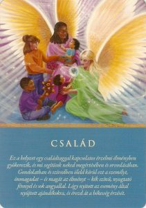 család 211x300 - Válassz egy angyali üzenet kártyát, az Angyalok a Te döntésed szerint üzennek ma Neked