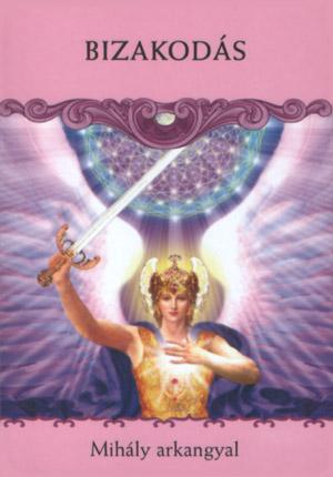 BIZAKODÁS - Mihály Arkangyal üzenete szombatra: Bízz az isteni gondviselés hatalmában, s érezd magad biztonságban az Ég védelmében.