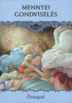 GONDVISELÉS - Angyali üzeneted keddre: MENNYEI GONDVISELÉS - Isten és az őrangyalok a gondodat viselik neked és szeretteidnek is!
