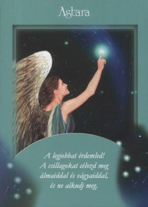 astara - Angyalaid üzenete vasárnap éjszakára: A legjobbat érdemled! A csillagokat célozd meg álmaiddal és vágyaiddal, és ne alkudj meg.