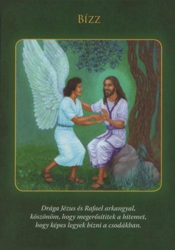 bízz - Rafael Arkangyal üzenete keddre: Bízz a csodákban, és megtörténnek!